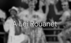 Lei Rouanet explicada: como funciona, quais as vantagens e quais as críticas